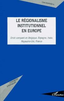 Le régionalisme institutionnel en Europe