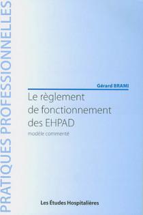Le règlement de fonctionnement des EHPAD