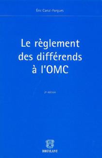 Le réglement des différends à l'OMC