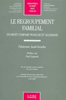 Le regroupement familial en droit comparé français et allemand