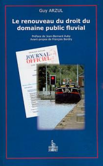 Le renouveau du droit du domaine public fluvial