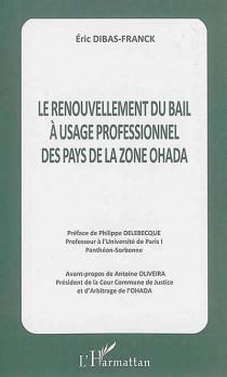 Le renouvellement du bail à usage professionnel des pays de la zone OHADA