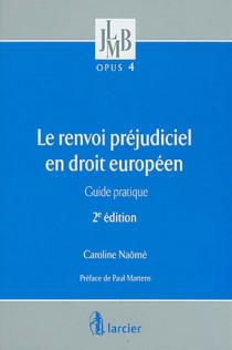 Le renvoi préjudiciel en droit européen N°4