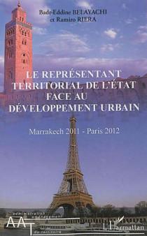 Le représentant territorial de l'Etat face au développement urbain