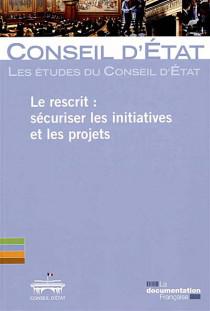 Le rescrit : sécuriser les initiatives et les projets