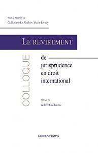 Le revirement de jurisprudence en droit international