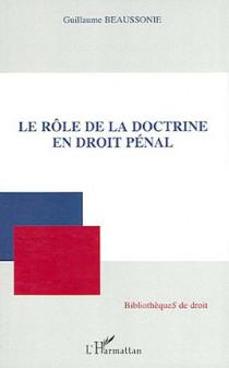 Le rôle de la doctrine en droit pénal