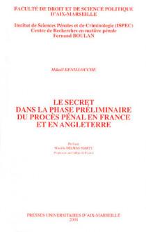 Le secret dans la phase préliminaire du procès pénal en France et en Angleterre