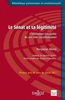 Le Sénat et sa légitimité : l'institution interprète de son rôle constitutionnel