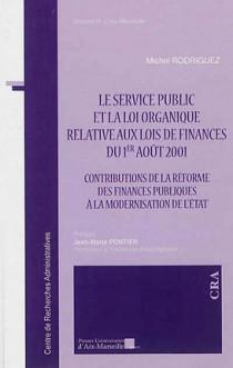 Le service public et la loi organique relative aux lois de finances du 1er août 2001