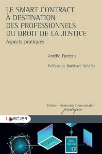 Le smart contract à destination des professionnels du droit de la justice