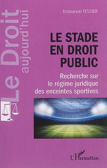Le stade en droit public