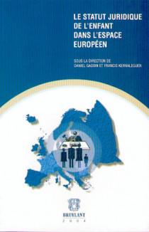 Le statut de l'enfant  dans l'espace européen