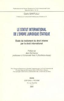 Le statut international de l'ordre juridique étatique