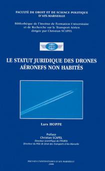 Le statut juridique des drones  - Aéronefs non habités