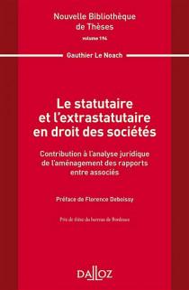 Le statutaire et l'extrastatutaire en droit des sociétés