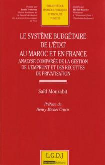 Le système budgétaire de l'Etat au Maroc et en France