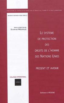 Le système de protection des droits de l'homme des Nations Unies - Présent et avenir