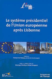 Le système présidentiel de l'Union européenne après Lisbonne
