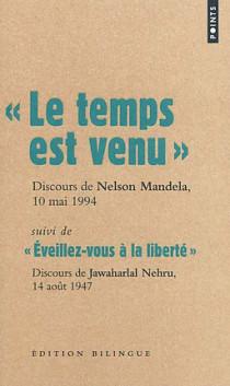 Le temps est venu, Discours de Nelson Mandela, 10 mai 1994 - Edition bilingue