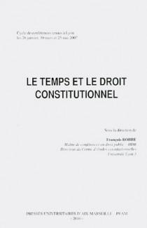 Le temps et le droit constitutionnel