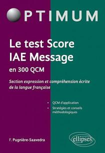 Le test Score IAE Message en 300 QCM