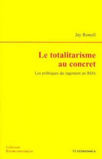 Le totalitarisme au concret