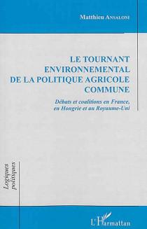 Le tournant environnemental de la politique agricole commune