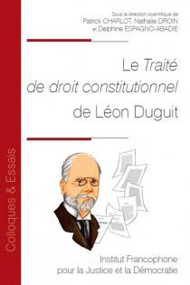 Le Traité de droit constitutionnel de Léon Duguit
