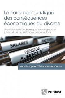 Le traitement juridique des conséquences économiques du divorce