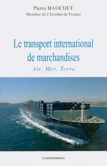 Le transport international de marchandises