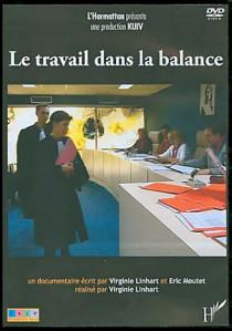 Le travail dans la balance (DVD)