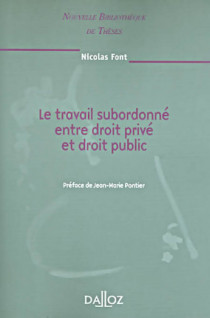 Le travail subordonné entre droit privé et droit public