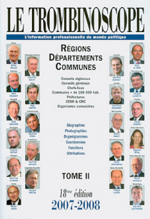 Le trombinoscope : l'information professionnelle du monde politique 2007-2008