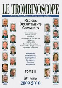 Le trombinoscope : l'information professionnelle du monde politique 2009-2010