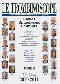 Le trombinoscope : l'information professionnelle du monde politique 2010-2011