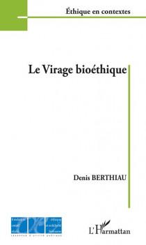 Le virage bioéthique