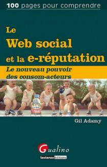 Le web social et la e-réputation
