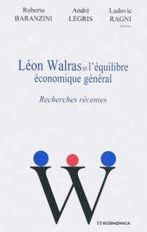 Léon Walras et l'équilibre économique général