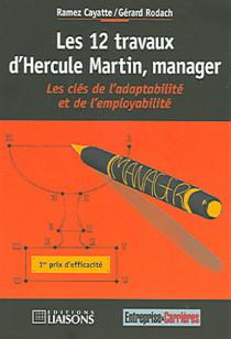 Les 12 travaux d'Hercule Martin, manager