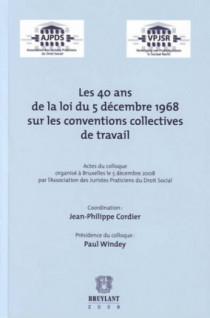 Les 40 ans de la loi du 5 décembre 1968 sur les conventions collectives de travail