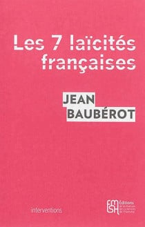 Les 7 laïcités françaises