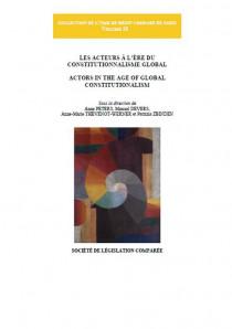 Les acteurs à l'ère du constitutionnalisme global - Actors in the age of global constitutionalism