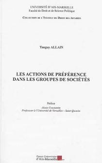 Les actions de préférence dans les groupes de sociétés