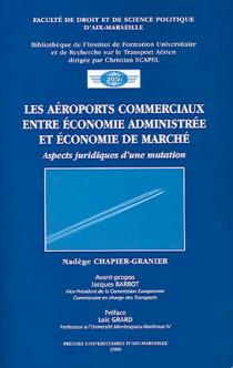 Les aéroports commerciaux entre économie administrée et économie de marché