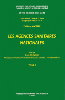 Les agences sanitaires nationales, 2 volumes