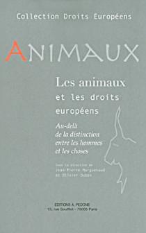 Les animaux et les droits européens