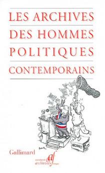 Les archives des hommes politiques contemporains