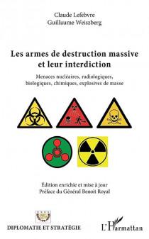 Les armes de destruction massive et leur interdiction