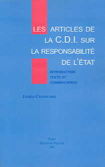 Les articles de la C.D.I. sur la responsabilité de l'Etat
